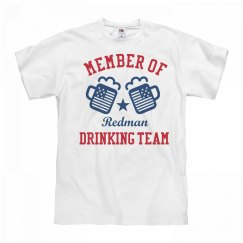 July 4th Redman Drinking Team