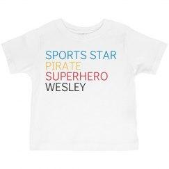 Sports Star, Pirate, Superhero, Wesley