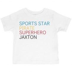 Sports Star, Pirate, Superhero, Jaxton
