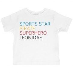 Sports Star, Pirate, Superhero, Leonidas