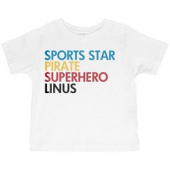 Sports Star, Pirate, Superhero, Linus