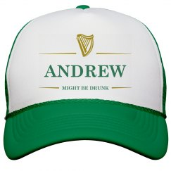 Andrew Might Be Drunk St Pat's