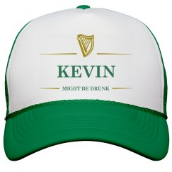 Kevin Might Be Drunk St Pat's