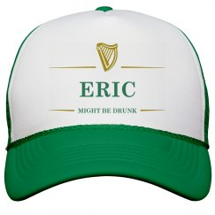 Eric Might Be Drunk St Pat's