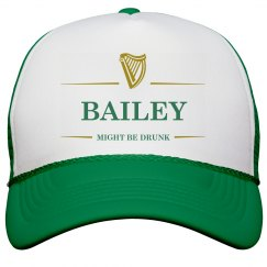 Bailey Might Be Drunk St Pat's
