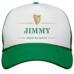 Jimmy Might Be Drunk St Pat's