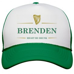 Brenden Might Be Drunk St Pat's