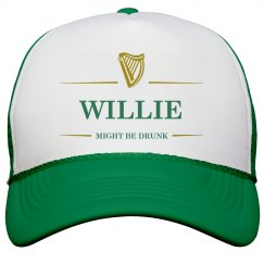 Willie Might Be Drunk St Pat's
