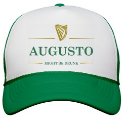 Augusto Might Be Drunk St Pat's