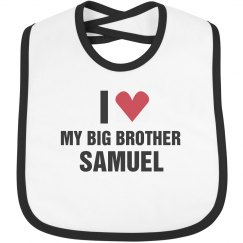 I Love My Big Brother Samuel