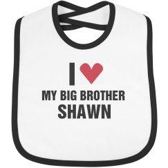 I Love My Big Brother Shawn