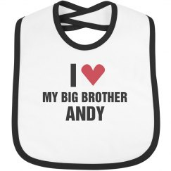 I Love My Big Brother Andy