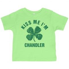 Kiss Me I'm CHANDLER Irish Kid