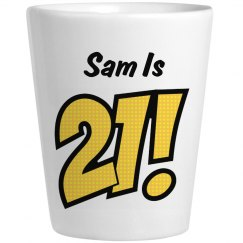 Sam Is 21 Birthday Gift