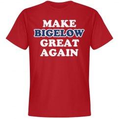 Make Bigelow Great Again