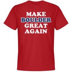 Make Boulder Great Again