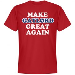 Make Gaylord Great Again