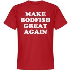 Make Bodfish Great Again