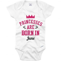 Princesses Are Born In June