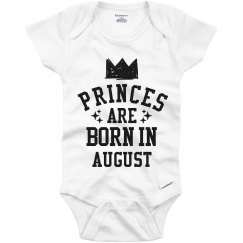 Princes Are Born In August