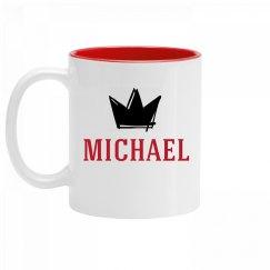 Personalized King Michael Mug