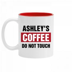 Ashley's Coffee Do Not Touch