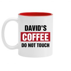 David's Coffee Do Not Touch