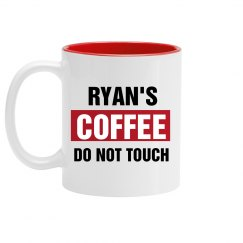 Ryan's Coffee Do Not Touch