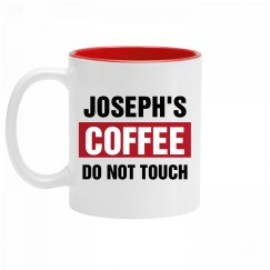 Joseph's Coffee Do Not Touch