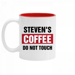 Steven's Coffee Do Not Touch