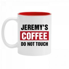 Jeremy's Coffee Do Not Touch