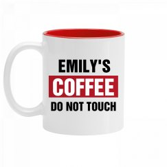 Emily's Coffee Do Not Touch