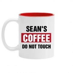 Sean's Coffee Do Not Touch