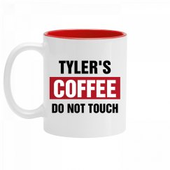 Tyler's Coffee Do Not Touch