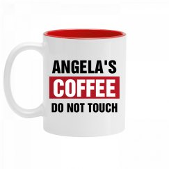 Angela's Coffee Do Not Touch