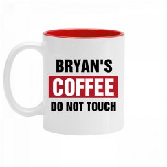 Bryan's Coffee Do Not Touch