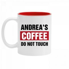 Andrea's Coffee Do Not Touch