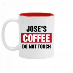 Jose's Coffee Do Not Touch