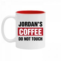 Jordan's Coffee Do Not Touch