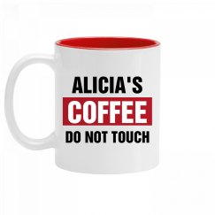 Alicia's Coffee Do Not Touch