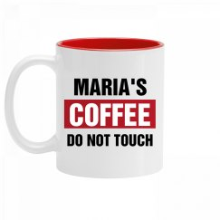 Maria's Coffee Do Not Touch
