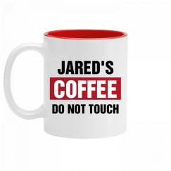 Jared's Coffee Do Not Touch
