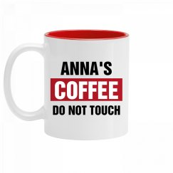 Anna's Coffee Do Not Touch
