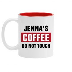 Jenna's Coffee Do Not Touch