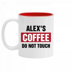 Alex's Coffee Do Not Touch