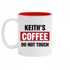 Keith's Coffee Do Not Touch