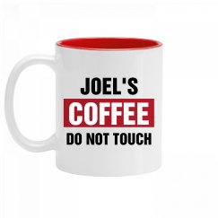 Joel's Coffee Do Not Touch