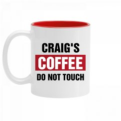 Craig's Coffee Do Not Touch