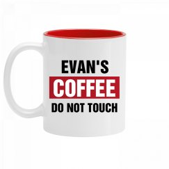 Evan's Coffee Do Not Touch
