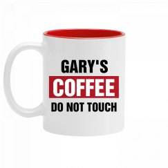 Gary's Coffee Do Not Touch